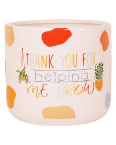 Thank you For Helping Me Grow Planter Mu